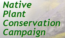 Native Plant Conservation Campaign